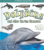 Dolphins and Other Marine Mammals 0 9780778721642 0778721647
