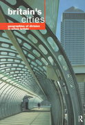 Britain's Cities 1st edition 9780203437346 0203437349