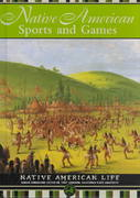Native American Sports and Games 0 9781590841181 1590841182