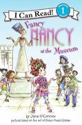 Fancy Nancy at the Museum 0 9780061236075 0061236071