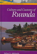 Culture and Customs of Rwanda 0 9780313331770 0313331774