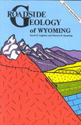 Roadside Geology of Wyoming 2nd edition 9780878422166 0878422161