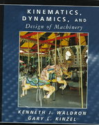 Kinematics, Dynamics, and Design of Machinery 1st Edition 9780471583998 0471583995