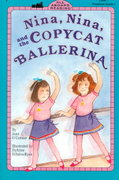 Nina, Nina and the Copycat Ballerina 0 9780448421513 0448421518