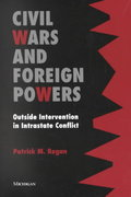 Civil Wars and Foreign Powers 1st Edition 9780472088768 0472088769