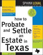 How to Probate and Settle an Estate in Texas 4th Edition 9781572484962 1572484969
