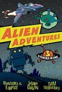 Alien Adventures 1st edition 9781405240741 1405240741