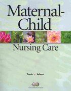 Maternal Child Nursing Care & Workbook Package 1st edition 9780136007098 0136007090