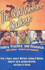 The Child Welfare Challenge 3rd edition 9780202363141 0202363147