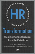 HR Transformation: Building Human Resources From the Outside In 1st Edition 9780071638708 0071638709