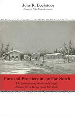 Furs and Frontiers in the Far North 1st Edition 9780300154900 0300154909