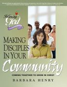 Making Disciples in Your Community 0 9780899573465 0899573460