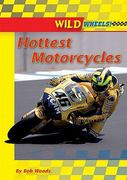 Hottest Motorcycles 0 9780766036086 0766036081