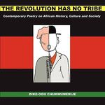 Revolution Has No Tribe 0 9780955794018 0955794013