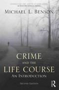 Crime and the Life Course 2nd Edition 9780415994934 0415994934