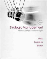 Strategic Management: Creating Competitive Advantages 5th edition 9780077246266 0077246268