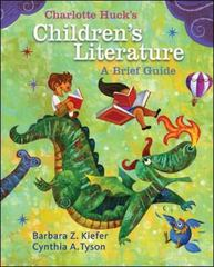 Charlotte Huck's Children's Literature 1st Edition 9780073403830 0073403830