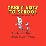 Tabby Goes to School 0 9781608361816 1608361810