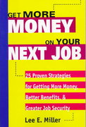 Get More Money on Your Next Job 1st edition 9780070431461 0070431469