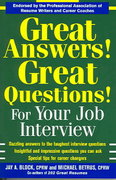 Great Answers! Great Questions! For Your Job Interview 1st Edition 9780071433174 0071433171
