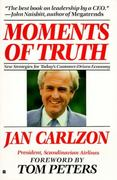Moments of Truth 1st Edition 9780060915803 0060915803