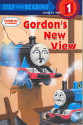 Thomas and Friends: Gordon's New View (Thomas & Friends) 0 9780375839788 037583978X