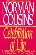 The Celebration of Life 1st Edition 9780553354553 0553354558