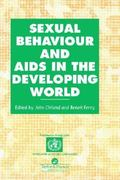 Sexual Behaviour and AIDS in the Developing World 1st edition 9780748403431 0748403434