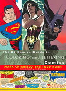 The DC Comics Guide to Coloring and Lettering Comics 0 9780823010301 0823010309