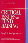 Critical Issues in Fund Raising (AFP/Wiley Fund Development Series) 1st Edition 9780471174653 0471174653