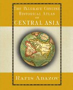 Palgrave Concise Historical Atlas of Central Asia 0 9781403975423 1403975426