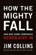 How the Mighty Fall 1st Edition 9780977326419 0977326411