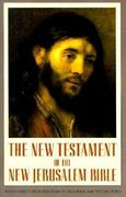 The New Testament of the New Jerusalem Bible 1st Edition 9780385237062 0385237065