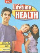 Holt McDougal Lifetime Health 1st Edition 9780030962196 0030962196
