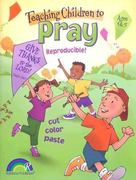 Teaching Children to Pray 0 9781885358240 1885358245