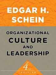 Organizational Culture and Leadership 4th Edition 9780470190609 0470190604