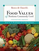 Bowes and Church's Food Values of Portions Commonly Used 19th Edition 9780781781343 0781781345