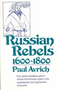 Russian Rebels, 1600-1800 1st Edition 9780393008364 0393008363