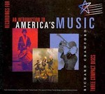 Recordings for An Introduction to America's Music 0 9780393974102 0393974103