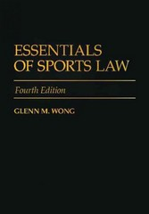 Essentials of Sports Law 4th Edition 9780313356759 0313356750