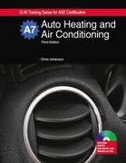 Auto Heating and Air Conditioning, A7 3rd edition 9781605250502 1605250503