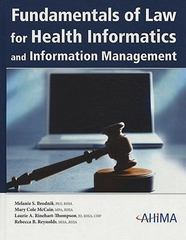 Fundamentals of Law for Health Informatics and Information Management 1st Edition 9781584261735 1584261730