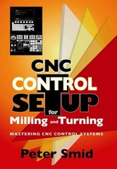 CNC Control Setup for Milling and Turning 1st Edition 9780831133504 0831133503