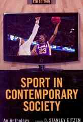 Sport in Contemporary Society: An Anthology 8th edition 9781594517204 1594517207