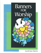 Banners for Worship 0 9780570044925 0570044928