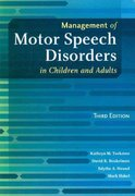 Management of Motor Speech Disorders in Children and Adults 3rd Edition 9781416404347 1416404341