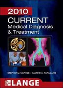 CURRENT Medical Diagnosis and Treatment 2010 49th edition 9780071624442 0071624449