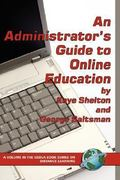 An Administrator's Guide to Online Education 1st Edition 9781607525158 1607525151