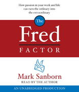 The Fred Factor 1st Edition 9780739339619 0739339613