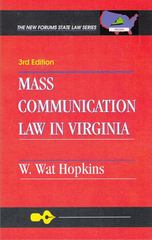 Mass Communication Law in Virginia 3rd Edition 9781581070477 1581070470
